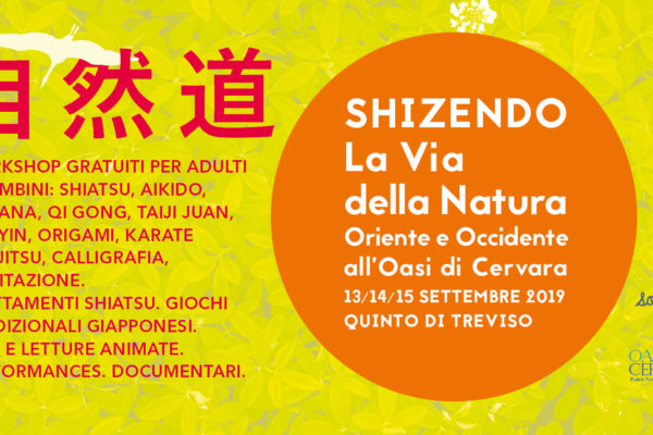 Shizendo. La Via della Natura. Oriente e Occidente all'Oasi di Cervara